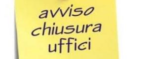 chiusura estiva uffici decentrati (luglio / agosto 2019)